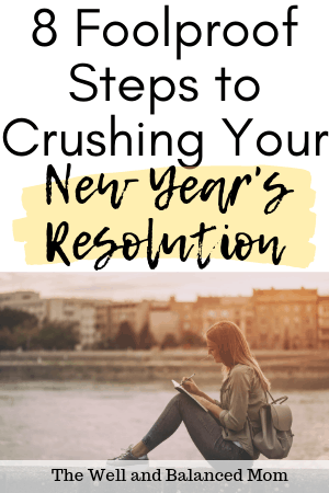 foolproof ways to crush your new years resolution