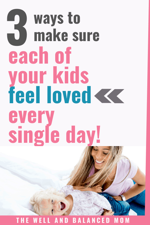 How to make your children feel special everyday