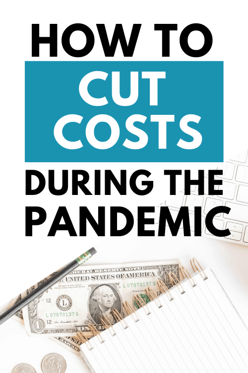 Saving Money and Cutting Costs During the Pandemic