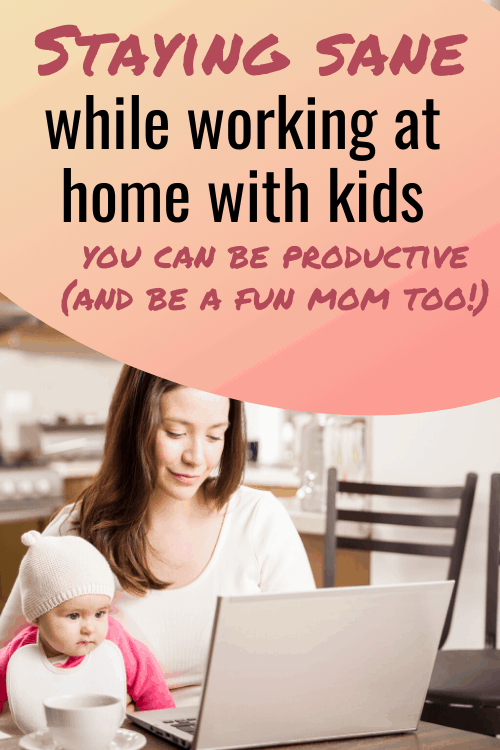 Staying Sane as a Work-at-Home Mom